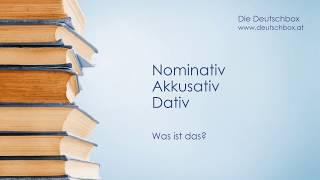 Nominativ, Akkusativ, Dativ - Was ist das?