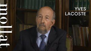 Yves Lacoste - La géographie, ça sert, d'abord, à faire la guerre