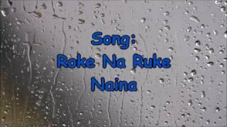 Roke Na Ruke Naina -Arijit Sing- Lyrics - Badrinath Ki Dulhania