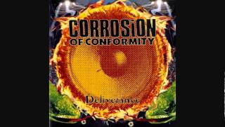 Corrosion Of Conformity Without Wings