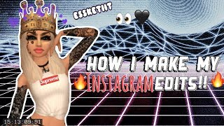 Avakinlife: HOW I MAKE MY INSTAGRAM EDITS👀🖤
