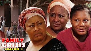 Family Crisis Season 1 - 2017 Latest Nigerian Nollywood Movie