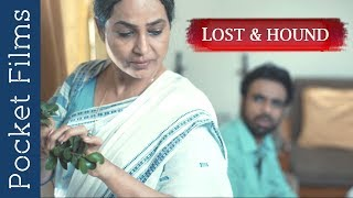 Lost and Hound - Hindi Thriller Short Film | A Story of an old mother living alone far away