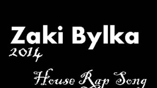 instrumentale House Rap Song (Zaki Bylka) 2014