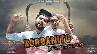 Korbanito Feat. Daddy Yankee | Justin Bieber | Luis Fonsi | Despacito Parody | Eid Special |
