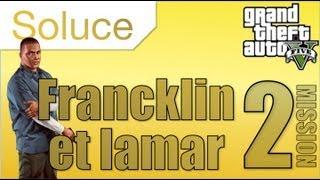 GTA 5 - Solution Mission 2 Francklin et Lamar - médaille d'or