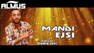 Mandi - Ejsi (Official Video)