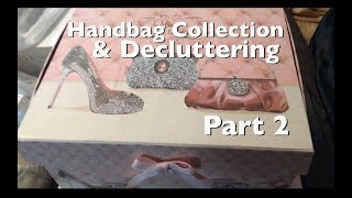 Handbag Collection Decluttering Part 2👜 Rosa