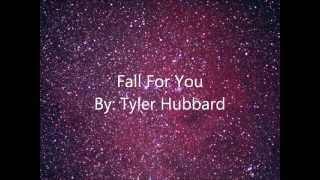Tyler Hubbard - Fall For You (Lyrics)