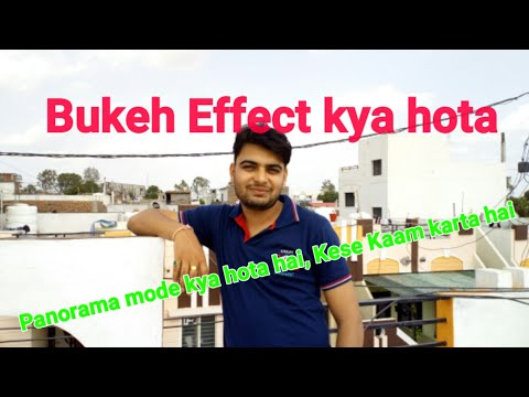 Xxx Mp4 What Is Panorama Mode And Bokeh Effect How Does They Works In Hindi 3gp Sex