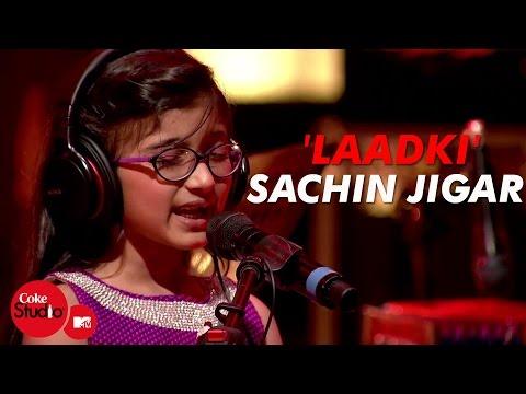 Xxx Mp4 39 Laadki 39 Sachin Jigar Taniskha S Kirtidan G Rekha B Coke Studio MTV Season 4 3gp Sex
