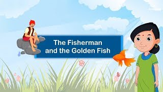 The Fisherman and The Golden Fish | English Stories With Moral For Kids | Story Time | Periwinkle