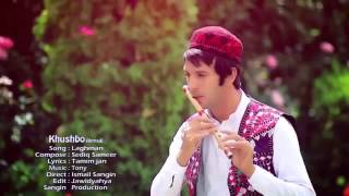 Khushbo Ahmadi Laghman song