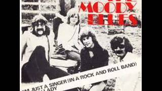 The Moody Blues - I'm Just A Singer In Rock And Roll Band