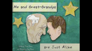 Me and Great-Grandpa are Just Alike Written by Teresa Brown and Illustrated by Casey Brown