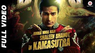 Dooba Hooa Hain.. Kamasutra - Official Video | Shaleen Bhanot | Taz - Stereo Nation
