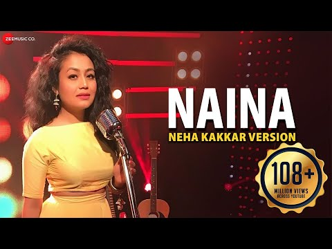 Naina - Neha Kakkar Version | Dangal | Pritam