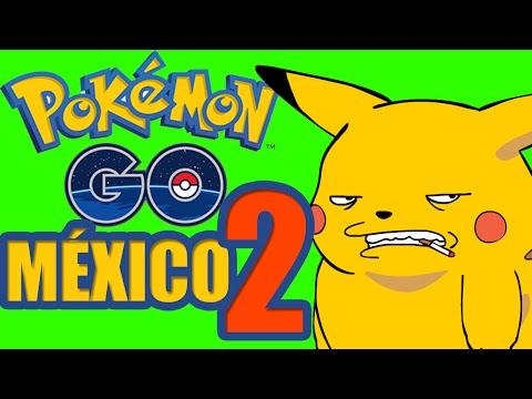 POKEMON GO MÉXICO CAPÍTULO 2