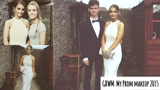 GRWM: My Debs/Prom Makeup 2015   Aoife Conway Makeup