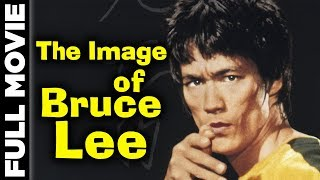 The Image of Bruce Lee 1978 | Yueng Kuen | Bruce Lee , Leih Chang , Danna ,Bolo Yeung