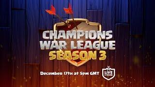 Clash of Clans - Champions War League Season 3 - Inside the CWL