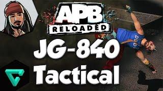 APB: Reloaded Loadouts (JG-840 Tactical)