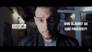 Bosca - Was glaubst du was passiert? (prod. Cristal) [Official 4K Video]