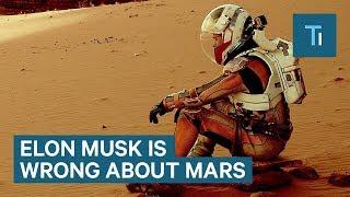 Elon Musk Shouldn't Build Cities On Mars
