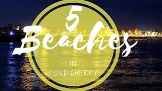5 Beaches in Pondicherry