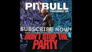 Pitbull feat. TJR - Don't Stop The Party (Jump Smokers Remix)