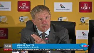 Stuart Baxter has named his Bafana squad.