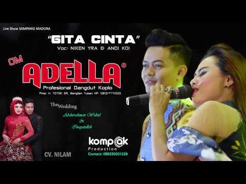 "GITA CINTA ""NIEKEN YRA & ANDI KDI"" OM ADELLA Live di sampang madura"