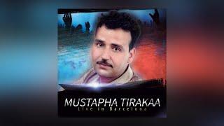 Mustapha Tirakaa - Waya Ralla Yema - Live in Barcelona