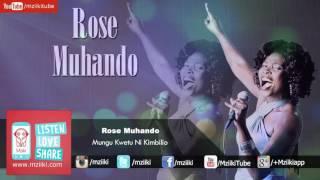 Mungu Kwetu Ni Kimbilio | Rose Muhando | Official Audio