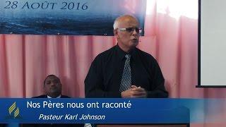 Nos pères nous ont raconté (Pasteur Karl Johnson)