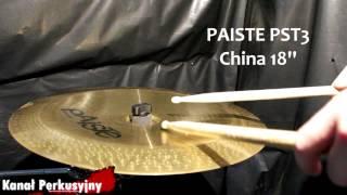 Prezentacja Paiste PST3 China 18''