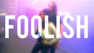 Rebecca Black - Foolish (Lyric Video)
