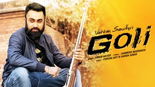 """Vattan Sandhu GOLI"" Full Video Song 