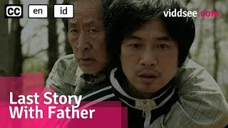 The Last Story With Father - Korea Drama Short Film // Viddsee.com