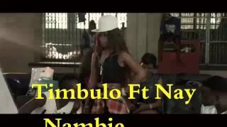 Timbulo Ft Nay Nambie |Dmb studio 0744532486