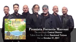 PREMIATA FORNERIA MARCONI - Central District (Album Track)