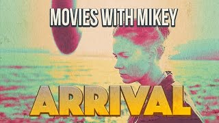 Arrival (2016) - Movies with Mikey