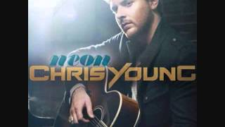Chris Young I Can Take It From Here