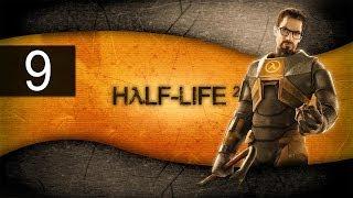 Half Life 2 - Walkthrough - Part 9 - Legit Buggy Physics