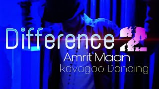 Bhangra On Difference Song By Amrit Maan | ft Sonia Maan | Bamb beats | kavagoo Dancing