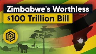 Zimbabwe's Currency Crisis: the worthless $100 trillion bill