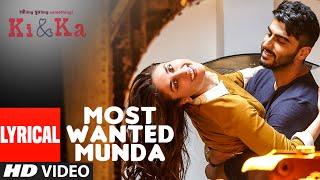 MOST WANTED MUNDA Lyrical Video Song | Arjun Kapoor, Kareena Kapoor | Meet Bros, Palak Muchhal