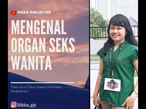 Xxx Mp4 MENGENAL ORGAN SEKSUAL WANITA VLOG1 3gp Sex