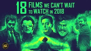 18 Films We Can't Wait To Watch in 2018 | Fully Filmy Rewind
