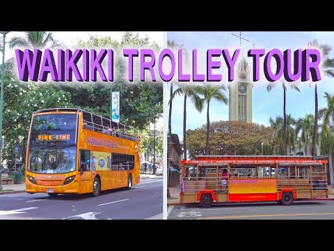 Waikiki Trolley Tour, Honolulu - 2016 4K